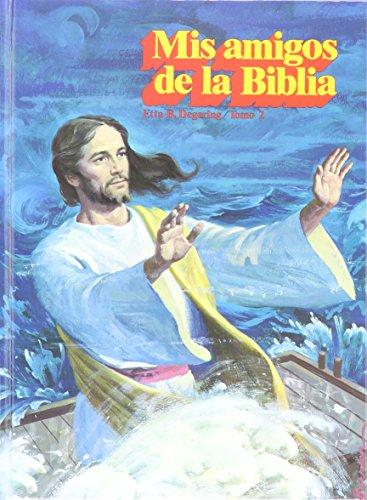 9780816399154: Mis Amigos De La Biblia (Mis Amigos De La Biblia, 2)