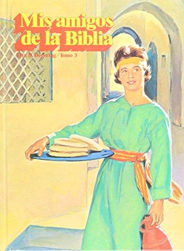 9780816399161: Mis Amigos De La Biblia Tomo 3 (Mis Amigos De La Biblia, 3)