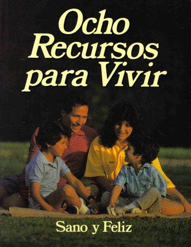 9780816399369: Ocho Recursos Para Vivir : Sano Y Feliz