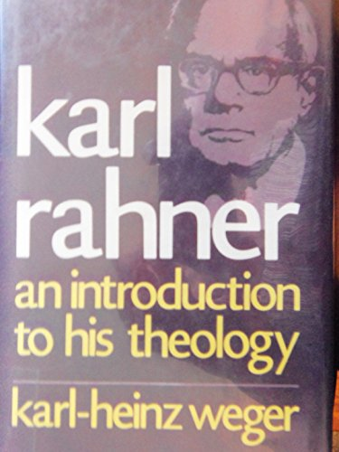 9780816401277: Karl Rahner, an introduction to his theology