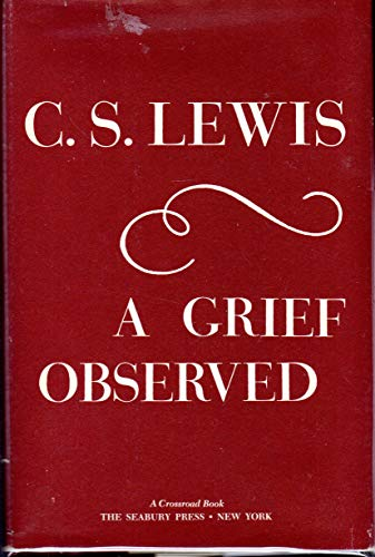9780816401376: A Grief Observed