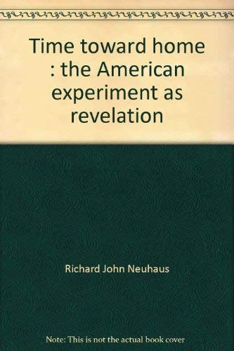 9780816402724: Time toward home: The American experiment as revelation