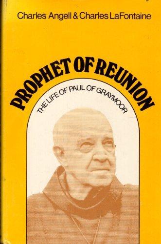 9780816402816: Prophet of Reunion: The Life of Paul of Graymoor