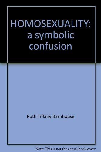 9780816403035: HOMOSEXUALITY: a symbolic confusion