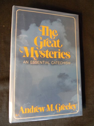 9780816403097: The great mysteries: An essential catechism
