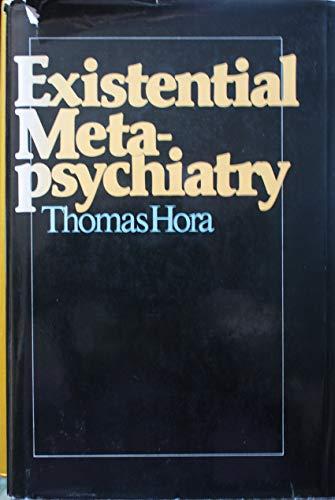 9780816403370: Existential metapsychiatry