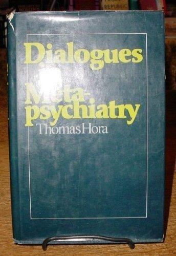 Dialogues in metapsychiatry: Hora, Thomas