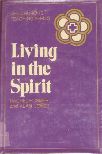 9780816404247: Living in the spirit (The Church's teaching series ; 7)