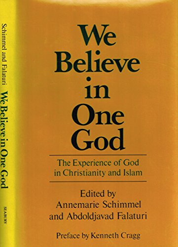 9780816404513: We Believe in One God: The Experience of God in Christianity and Islam