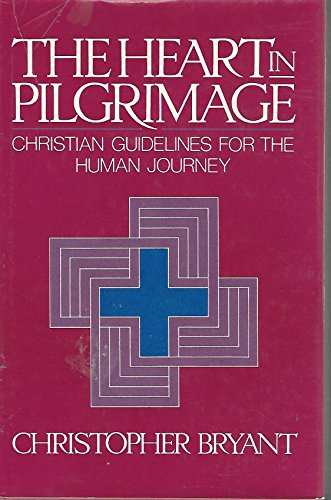9780816404575: The heart in pilgrimage: Christian guidelines for the human journey