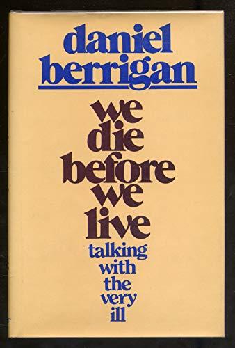 9780816404629: We Die Before We Live