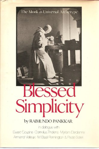 9780816405312: Blessed simplicity--the monk as universal archetype