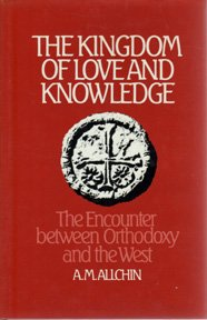 9780816405329: The Kingdom of Love and Knowledge: The Encounter Between Orthodoxy and the West