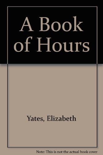 9780816409013: A Book of Hours