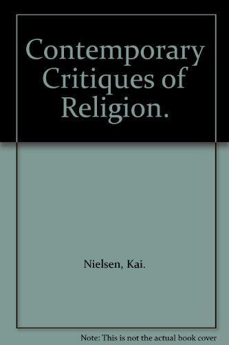 9780816410217: Contemporary Critiques of Religion.