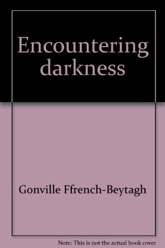 9780816411498: Encountering darkness