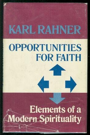 Opportunities for faith;: Elements of a modern: Rahner, Karl