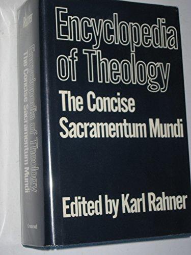 9780816411825: Encyclopedia of Theology: The Concise Sacramentum Mundi
