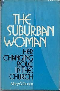 9780816412006: The suburban woman: Her changing role in the Church