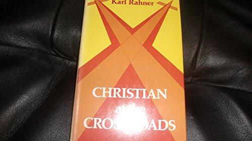 Christians at the Crossroads: Rahner, Karl