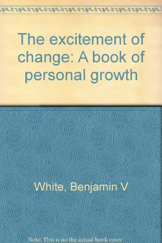 9780816412068: The excitement of change: A book of personal growth