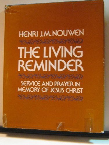 9780816412198: Living Reminder: Service and Prayer in Memory of Jesus Christ