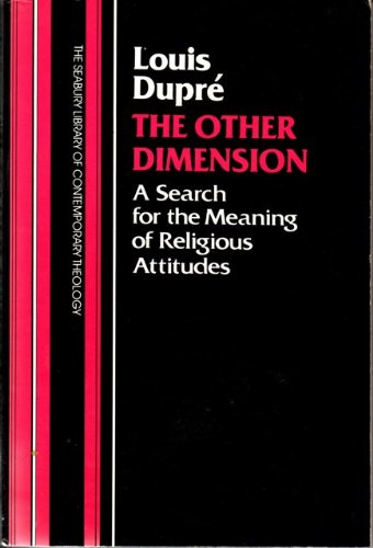 9780816412211: The other dimension: A search for the meaning of religious attitudes (The Seabury library of contemporary theology)