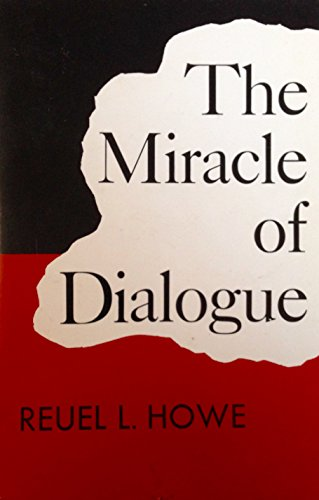 9780816420476: The Miracle of Dialogue