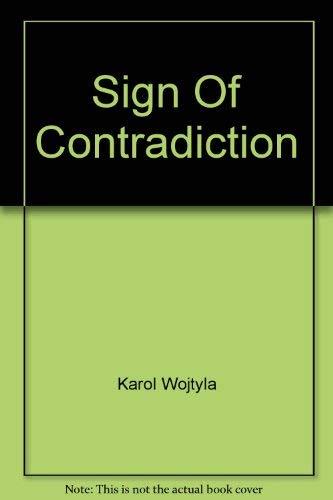 Sign of Contradiction - Pope John Paul Ii: Karol Wojtyla