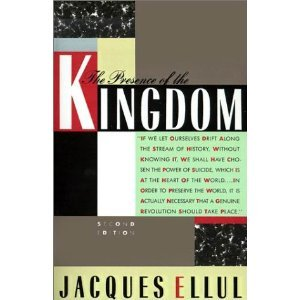 The Presence of the Kingdom (9780816420582) by Ellul, Jacques