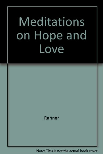9780816421558: Meditations on Hope and Love