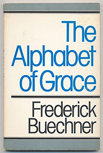 9780816421633: The Alphabet of Grace