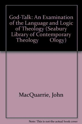 9780816422050: God-Talk: An Examination of the Language and Logic of Theology (Seabury Library of Contemporary Theology Ology)