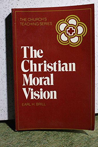 9780816422197: The Christian Moral Vision