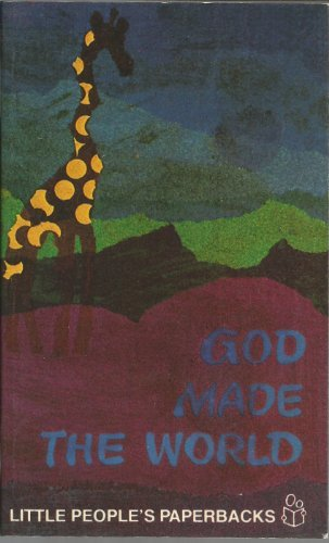 God made the world (Little people's paperbacks) (0816422397) by Pottebaum, Gerard A
