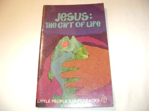 Jesus, the gift of life (Little people's paperbacks) (081642246X) by Pottebaum, Gerard A