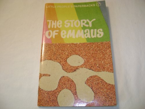 The Story of Emmaus: Gerard A Pottebaum, Illustrated by Robert Strobridge