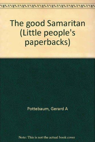 9780816422494: The good Samaritan (Little people's paperbacks)
