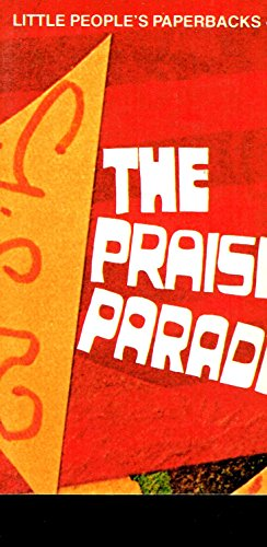 The Praise Parade (0816422583) by Gerard A. Pottebaum