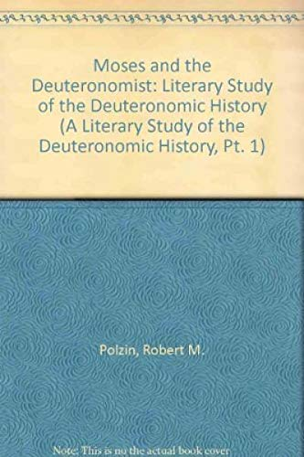 9780816422845: Moses and the Deuteronomist: Deuteronomy, Joshua, Judges (A Literary Study of the Deuteronomic History, Pt. 1)