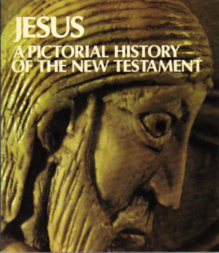 9780816422876: Jesus: A Pictorial History of the New Testament
