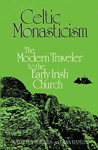 9780816423026: Celtic Monasticism: The Modern Traveler to the Early Irish Church