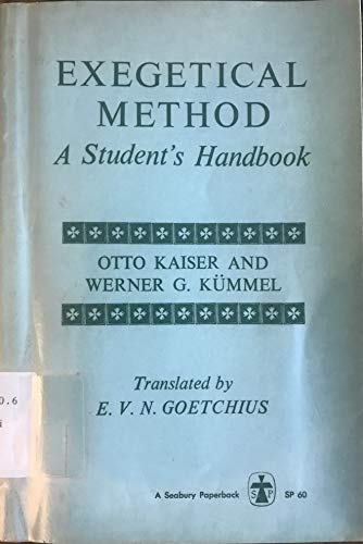 9780816423033: Exegetical Method: A Student's Handbook