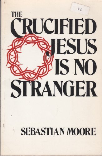 9780816423156: The Crucified Jesus Is No Stranger