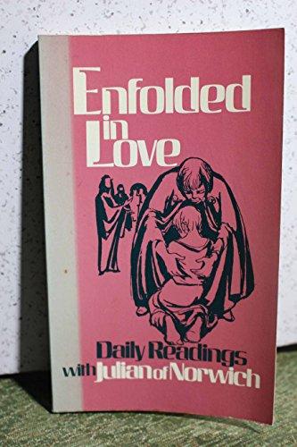9780816423187: Enfolded in love: Daily readings with Julian of Norwich
