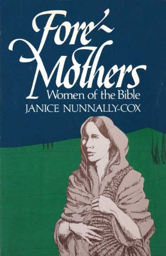 9780816423293: Foremothers: Women of the Bible