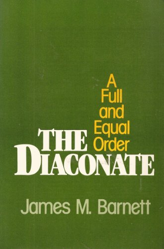 9780816423316: The Diaconate : A Full and Equal Order