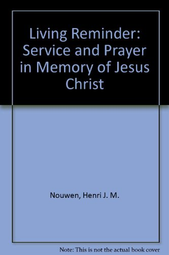 9780816423552: The Living Reminder: Service and Prayer in Memory of Jesus Christ