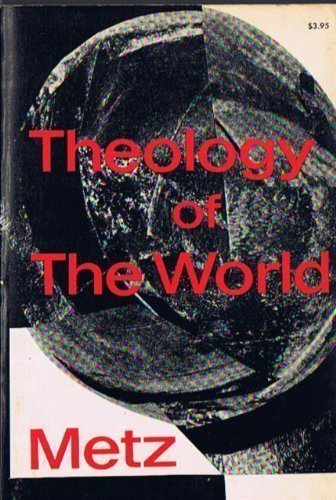 9780816425686: Theology of the World