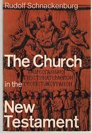 9780816425853: The church in the New Testament / Rudolf Schnackenburg ;